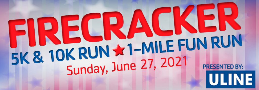Firecracker Race Header, 5K, 10 K & 1-mile Fun Run on Sunday, June 27, 2021
